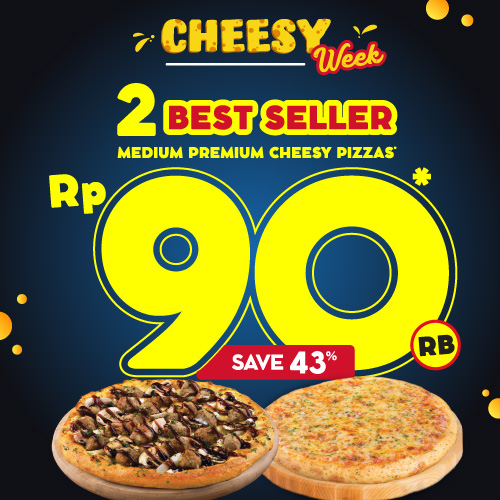 2 Cheesy Pizza 90 Ribu