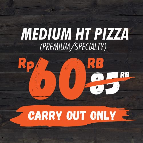 Carryout Promo - MEDIUM HT PIZZA For 60K